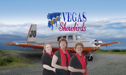 The Vegas Showbirds arrrive safely back home: Theresa Bower, Kathleen Snaper, and Mardell Haskins